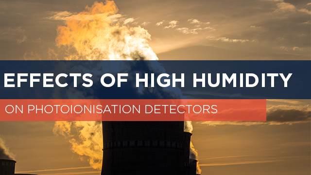 Effects of high humidity on photoionisation detectors (PIDs)