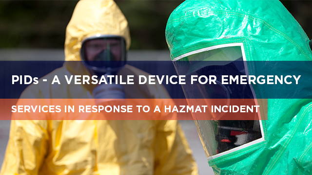 PIDs - A versatile device for emergency services in response to a HAZMAT incident