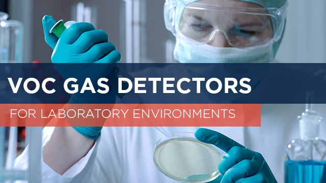 VOC Gas Detectors for Laboratory Environments